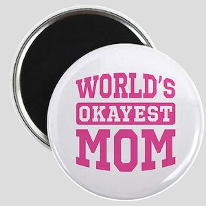 World's Okayest Mom [pink] Magnet